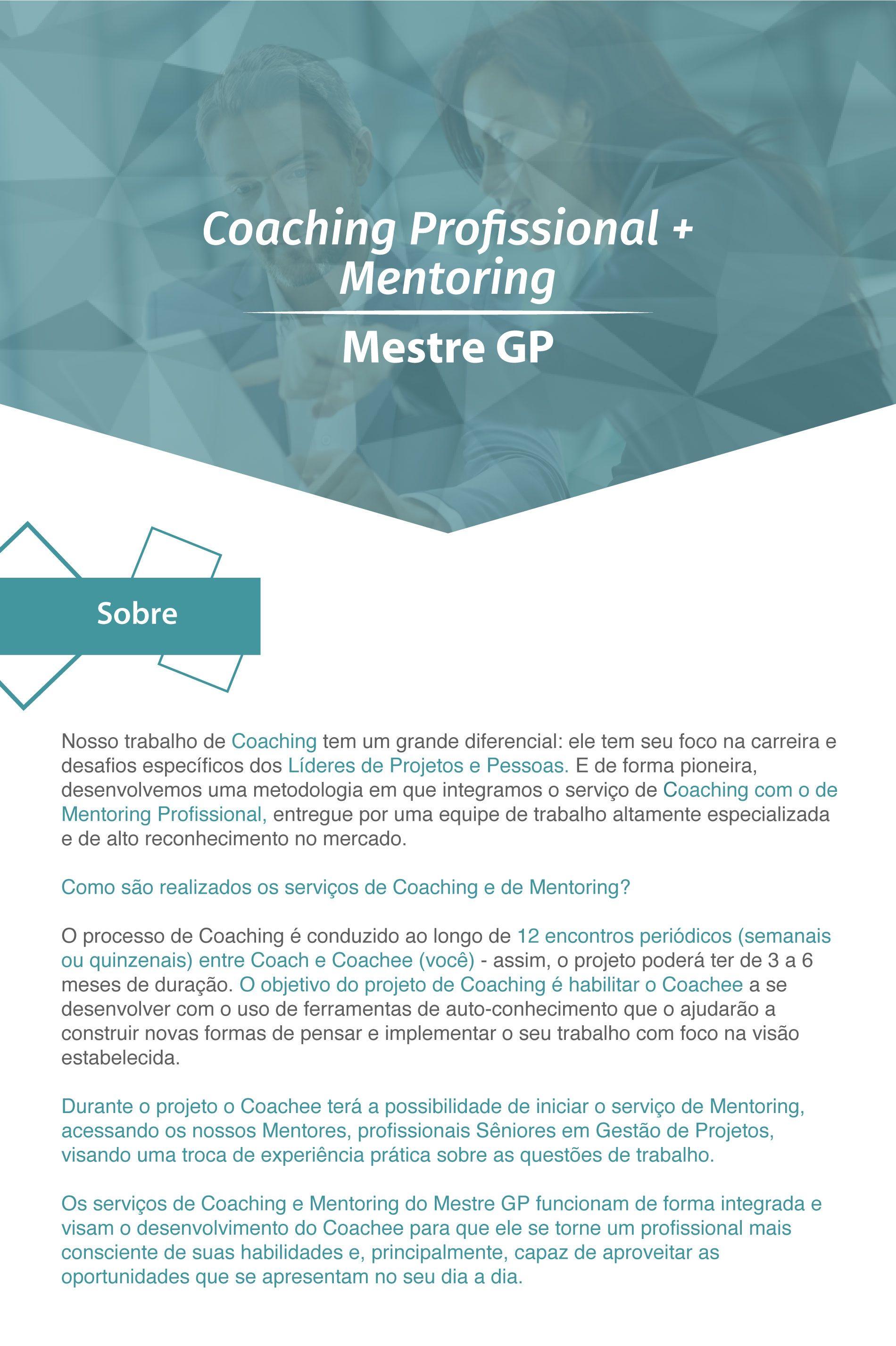Coaching Profissional - Nosso trabalho de coaching tem um grande diferencial: ele tem seu foco na carreira e desafios específicos dos líderes de projetos.