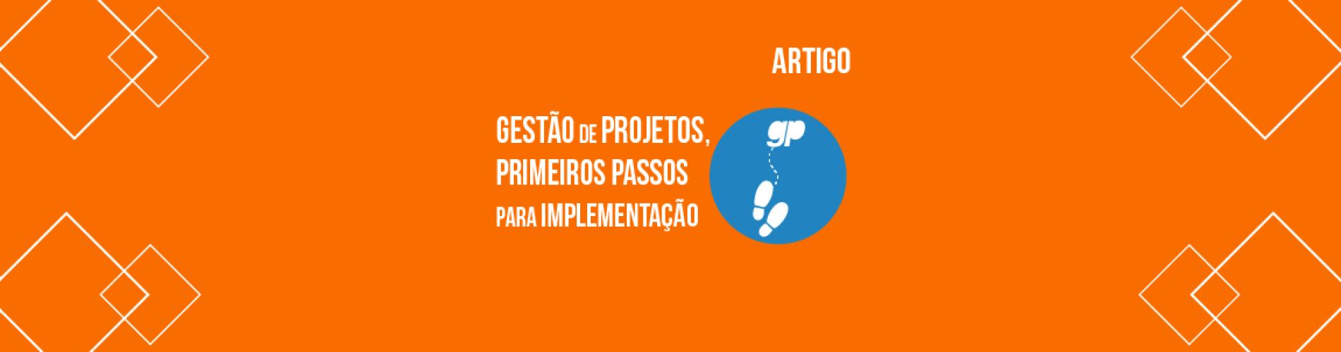 gestao-de-projetos-primeiros-passos-para-implementacao