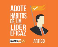 adote-habitos-de-um-lider-eficaz