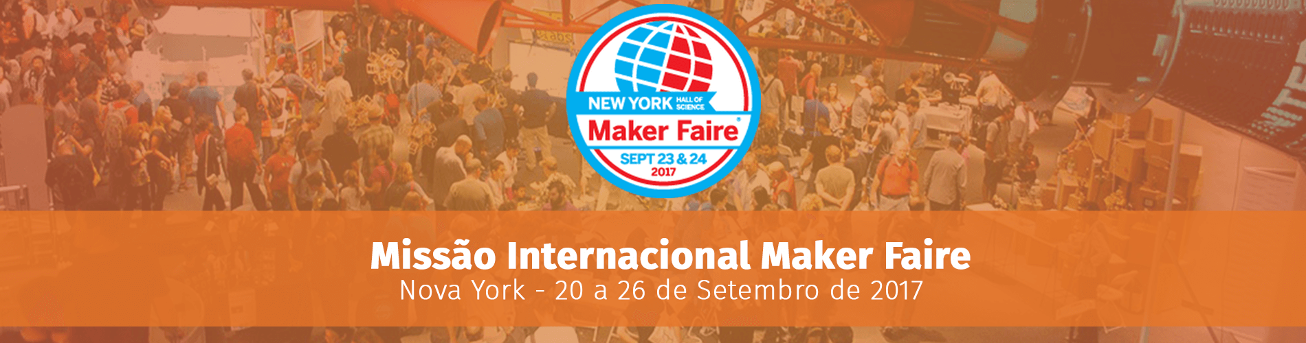 instituto-mestre-gp-realiza-missao-internacional-para-maker-faire-ny