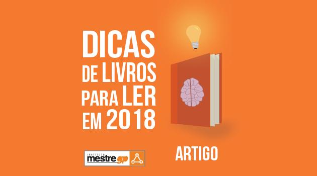 quatro-livros-para-o-lider-de-projetos-ler-em-2018