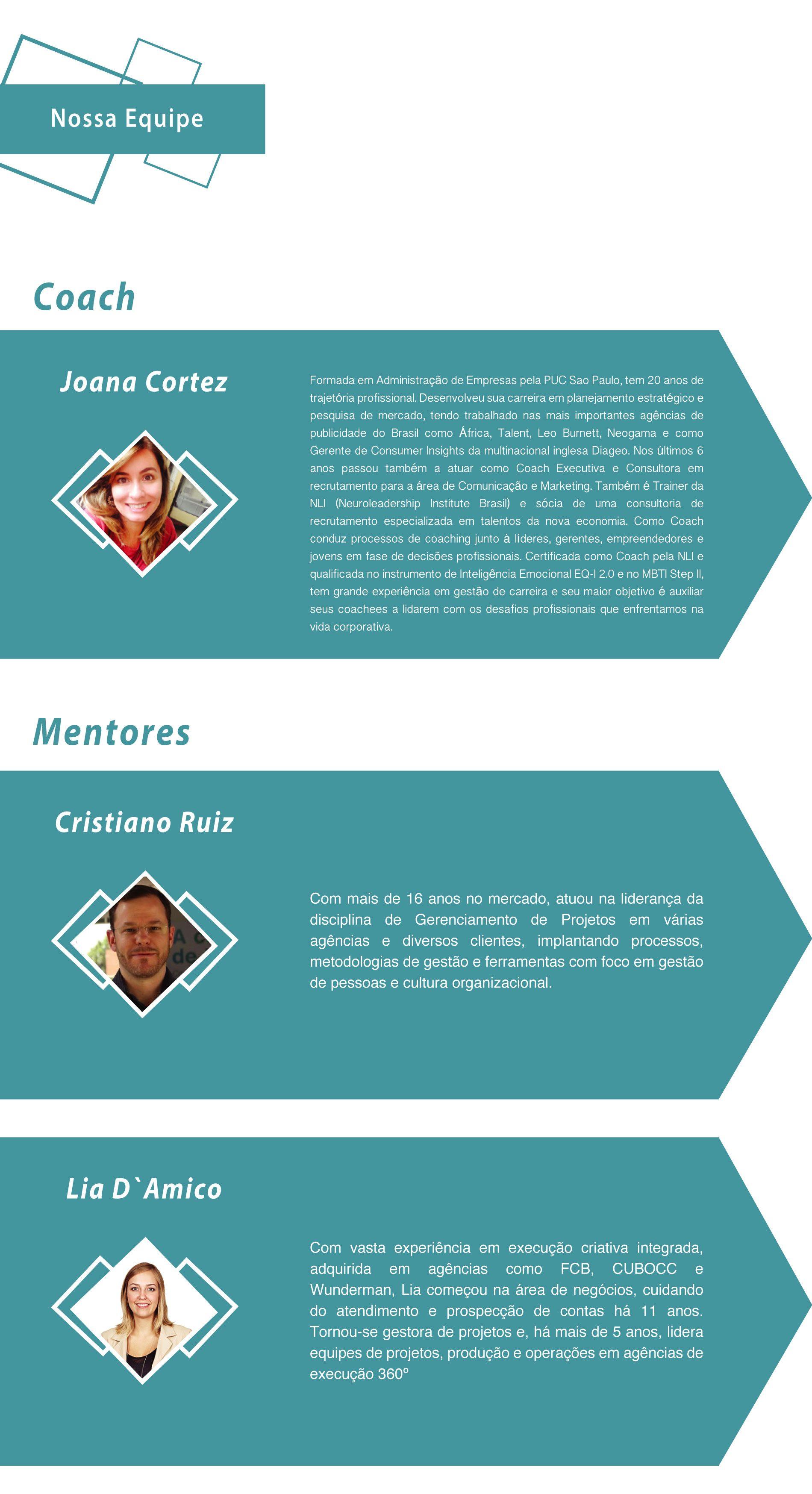 Coaching Joana Cortez - Mentores Cristiano Ruiz e Lia D'Amico