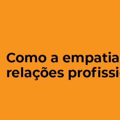 mgp_artigo_INTERNA_EMPATIA_PROFISSIONAL