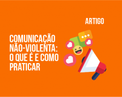 a-importancia-da-comunicacao-nao-violenta