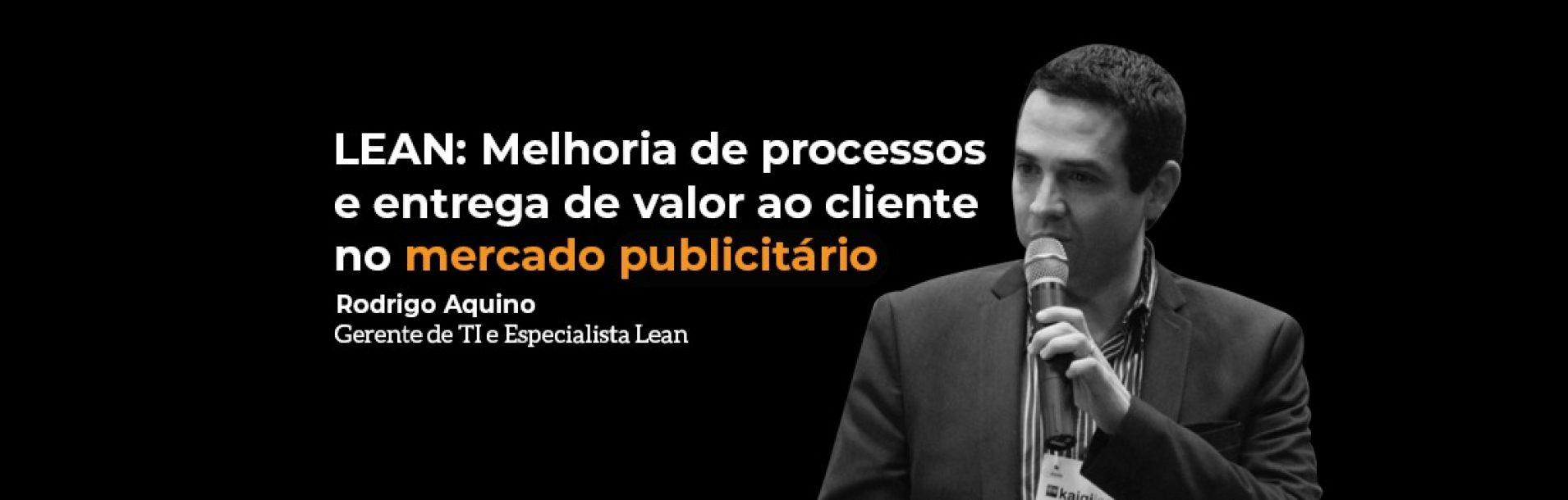 lean-melhoria-de-processos-e-entrega-de-valor-ao-cliente-no-mercado-publicitario