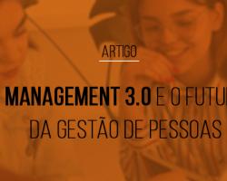 management-3-0-e-o-futuro-da-gestao-de-pessoas
