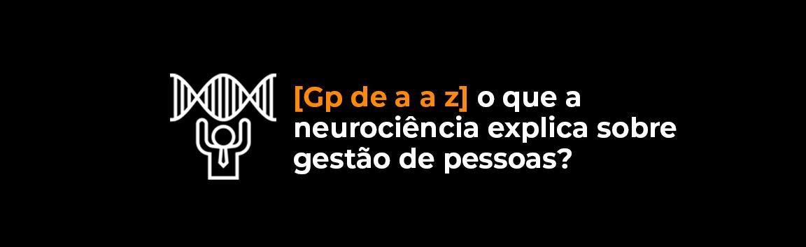 mgp_artigo_home_NEUROCIENCIA_GP