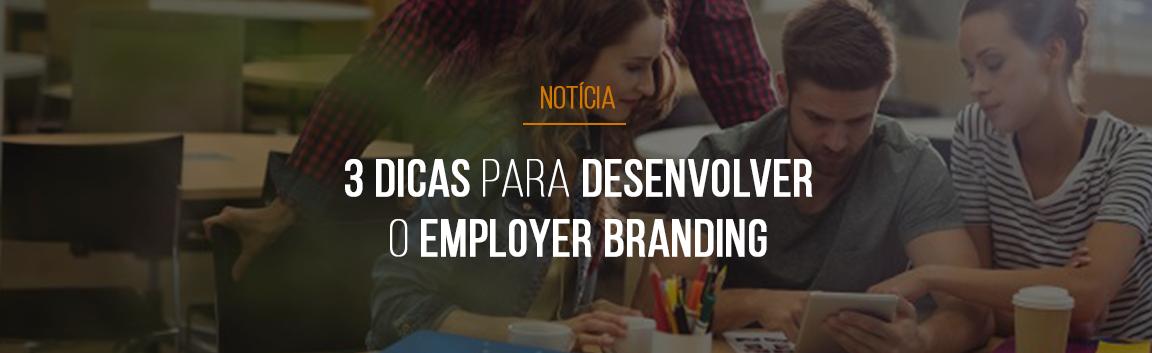 3-dicas-para-desenvolver-o-employer-branding