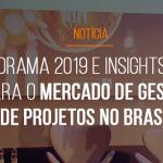 forum-mestre-gp-2019-pesquisa-exclusiva-panorama-2019-e-insights-2020-para-o-mercado-de-gestao-de-projetos-no-brasil