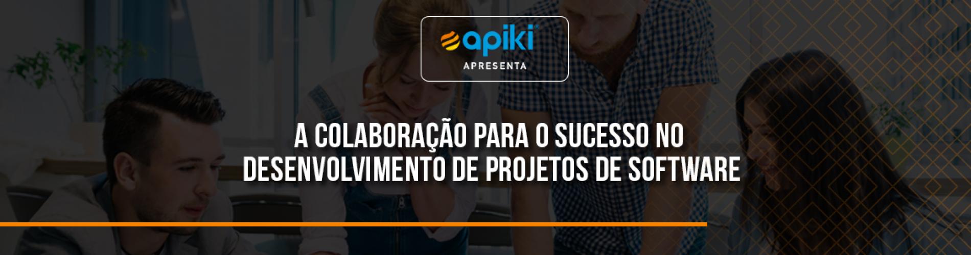 a-colaboracao-para-o-sucesso-no-desenvolvimento-de-projetos-de-software