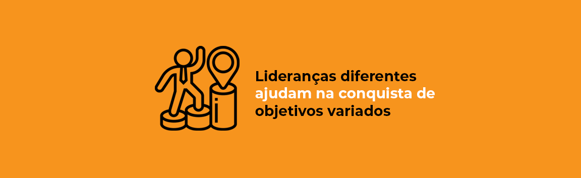 liderancas-diferentes-ajudam-na-conquista-de-objetivos-variados