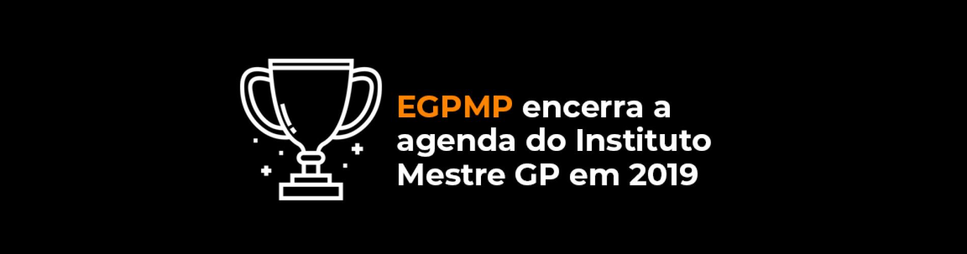egpmp-encerra-a-agenda-do-instituto-mestre-gp-em-2019