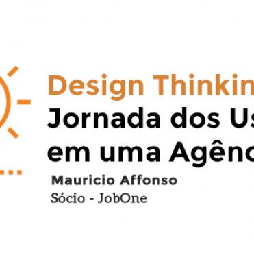 design-thinking-e-a-jornada-dos-usuarios-em-uma-agencia