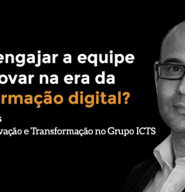 como-engajar-a-equipe-para-inovar-na-era-da-transformacao-digital