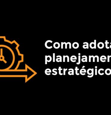 como-adotar-o-planejamento-estrategico-agil